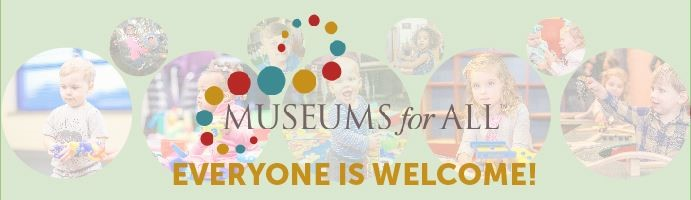 Museums for all Everyone is welcome!