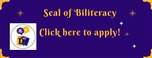 Seal of Biliteracy Click Here to Apply!