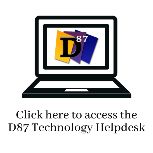 Click Here to access the D87 technology help desk